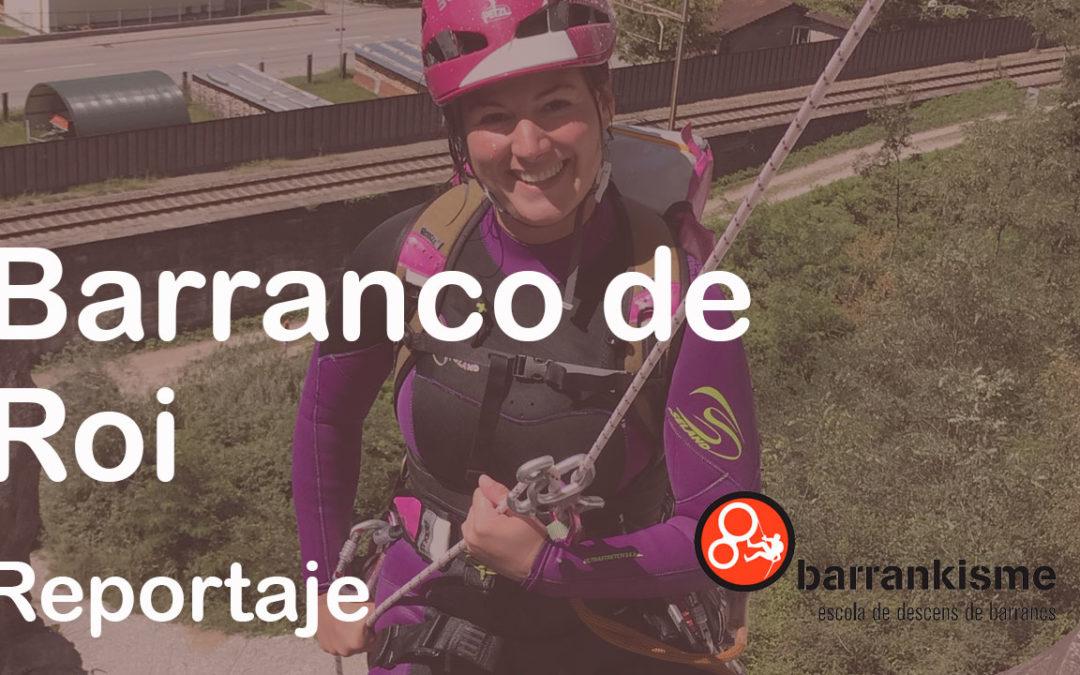 Barranco de Roi -Reportaje-