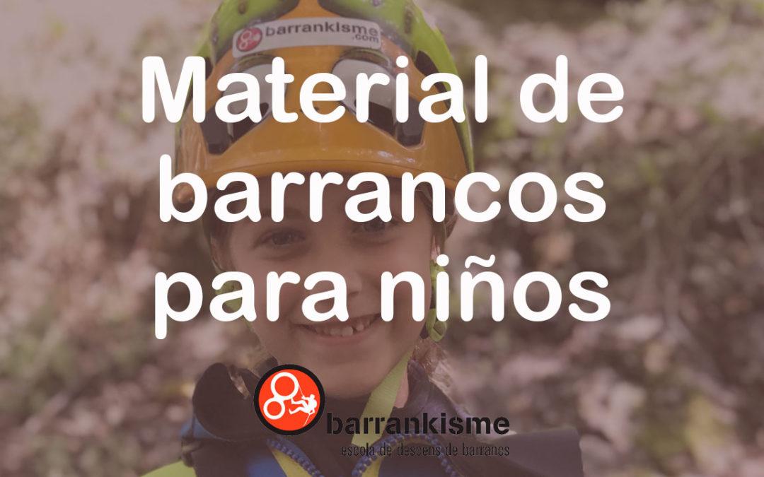 Material Barranquismo para niños